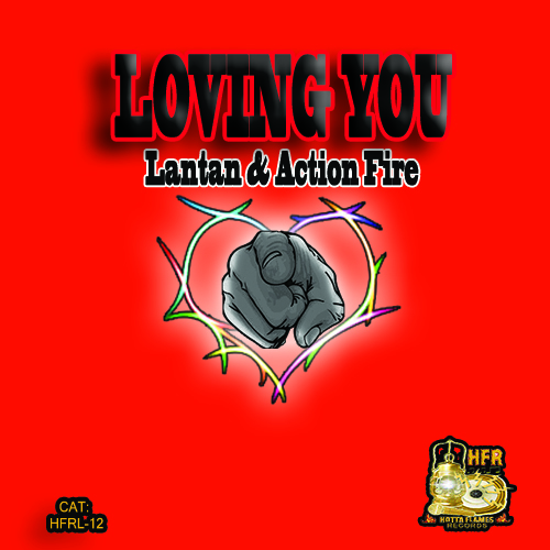 LOVING_YOU_pic_HOTTA_FLAMES_RECORDS